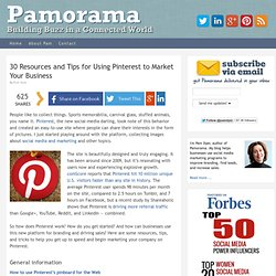 30 Resources and Tips for Using Pinterest to Market Your Business