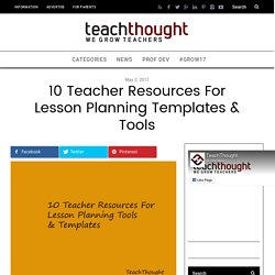 10 Teacher Resources For Lesson Planning Templates & Tools