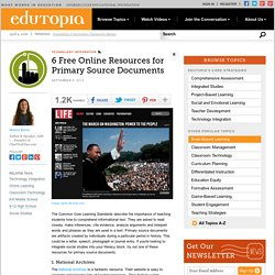6 Free Online Resources for Primary Source Documents