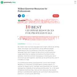10 Best Grammar Resources for Professionals - Grammarly Blog