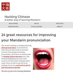 24 great resources for improving your Mandarin pronunciation