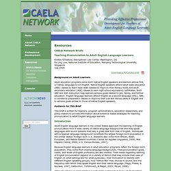 CAELA Network: Resources: CAELA Network Briefs: Teaching Pronunciation to Adult English Language Learners