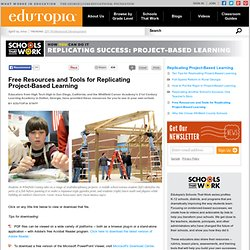 Free Resources and Tools for Replicating Project-Based Learning