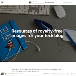 Resources of royalty-free images for your tech blog — web development resources