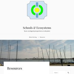 Resources – Schools & Ecosystems