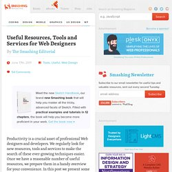 Useful Resources, Tools and Services for Web Designers - Smashing Magazine