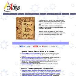 Spanish Tenses - Spanish Resources - Spanis4Teachers.org