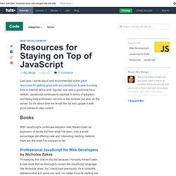 Resources for Staying on Top of JavaScript - Tuts+ Code Article