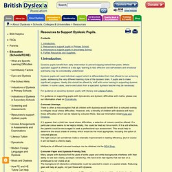 Resources to support dyslexia pupils.