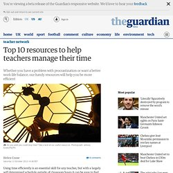 Top 10 resources to help teachers manage their time