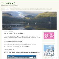 Top ten resources for teachers – Lizzie Pinard