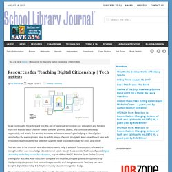 Resources for Teaching Digital Citizenship
