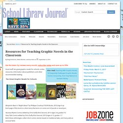 School Library Journal: Resources for Teaching Graphic Novels