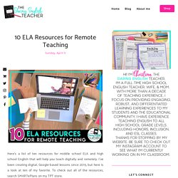 10 ELA Resources for Remote Teaching