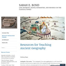 Resources for Teaching Ancient Geography – SARAH E. BOND