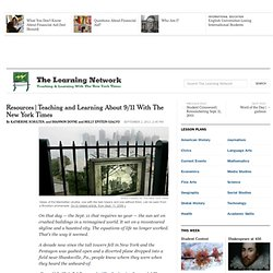 Teaching and Learning About 9/11 With The New York Times