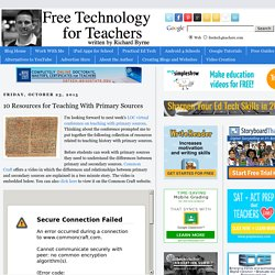10 Resources for Teaching With Primary Sources