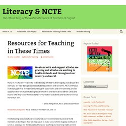 Resources for Teaching in These Times