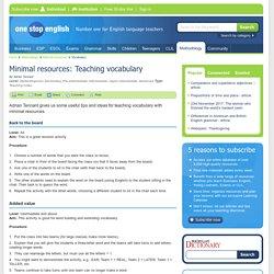 Minimal resources: Teaching vocabulary