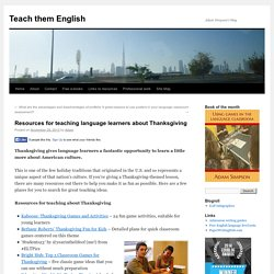 Resources for teaching language learners about Thanksgiving