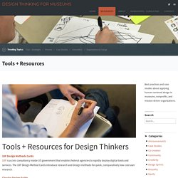 Tools + Resources – Design Thinking for Museums