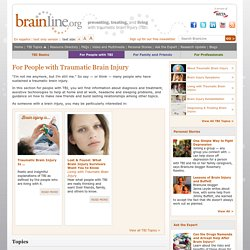 Resources for People with Traumatic Brain Injury (TBI) - BrainLine.org