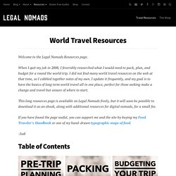 Tips and Resources for Round the World Travel and Career Breaks | Legal Nomads