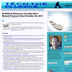 90 EdTech Resources You May Have Missed–Treasure Chest October 30, 2011
