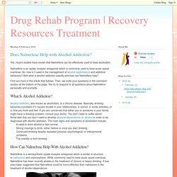 Recovery Resources Treatment: Does Nalmefene Help with Alcohol Addiction?