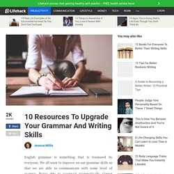 10 Resources To Upgrade Your Grammar And Writing Skills