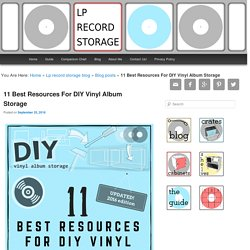 11 Best Resources For DIY Vinyl Album Storage