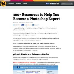 300+ Resources to Help You Become a Photoshop Expert