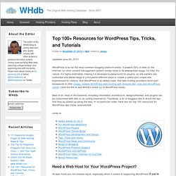 Top 100 Resources for WordPress Tips, Tricks, and Tutorials | WHdb
