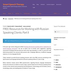 FREE Resources for Working with Russian Speaking Clients: Part II