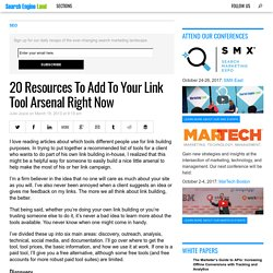 20 Resources To Add To Your Link Tool Arsenal Right Now