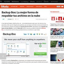 Backup Box: La mejor forma de respaldar tus archivos en la nube