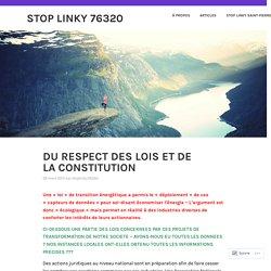 DU RESPECT DES LOIS ET DE LA CONSTITUTION – Stop Linky 76320