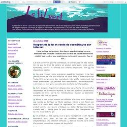 Respect de la loi et vente de cosmétiques sur internet - Le fil vert
