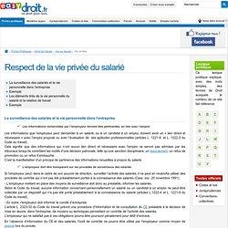 Respect de la vie privée du salarié - Les modalités du respect