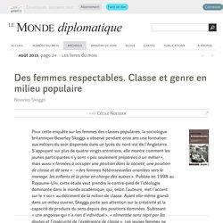 Des femmes respectables. Classe et genre en milieu populaire, par Cécile Noesser (Le Monde diplomatique, août 2015)