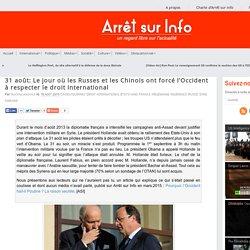 31 août: Le jour où les Russes et les Chinois ont forcé l'Occident à respecter le droit international