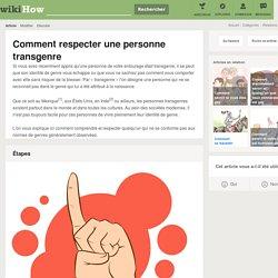 Comment respecter une personne transgenre: 9 étapes
