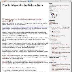 L'état doit respecter les droits des personnes autistes : article L.246-1 - autisme