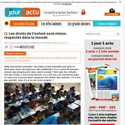 Les droits de l'enfant sont mieux respectés dans le monde - 1jour1actu.com - L'actualité à hauteur d'enfants !