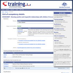 training.gov.au - CHCECE007 - Develop positive and respectful relationships with children