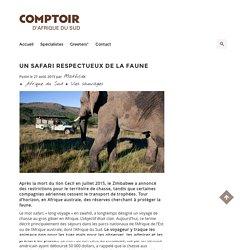 Un safari respectueux de la faune – Comptoir d'Afrique du Sud