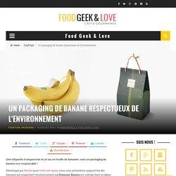Un packaging de banane respectueux de l'environnement