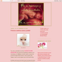 Por un parto respetado.: Productos cosméticos tóxicos: ¡Cuidado!