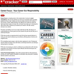 Career Focus - Your Career Our Respinsibility