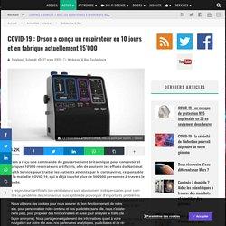 COVID-19 : Dyson a conçu un respirateur en 10 jours et en fabrique actuellement 15'000